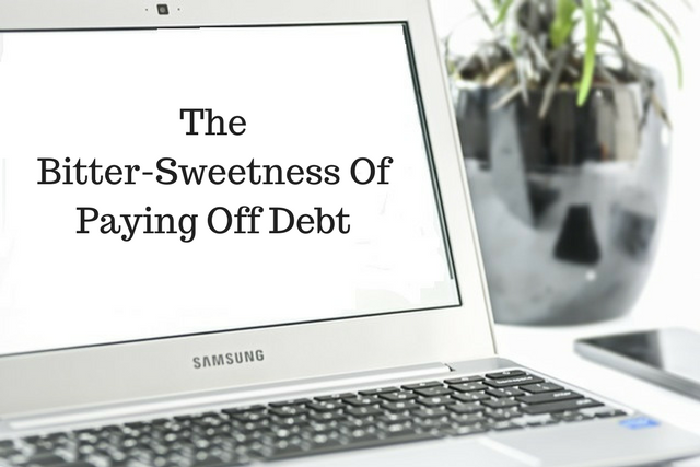 The Bitter-Sweetness Of Paying Off Debt