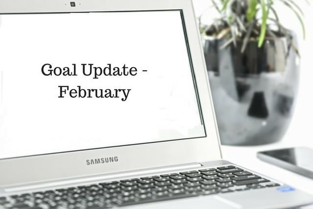 Goal Update –February