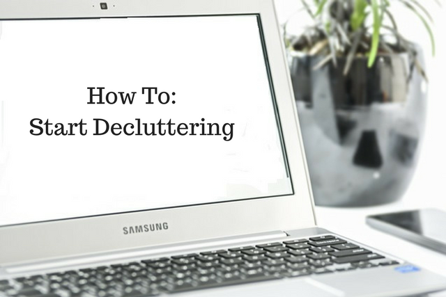 How To: Start Decluttering