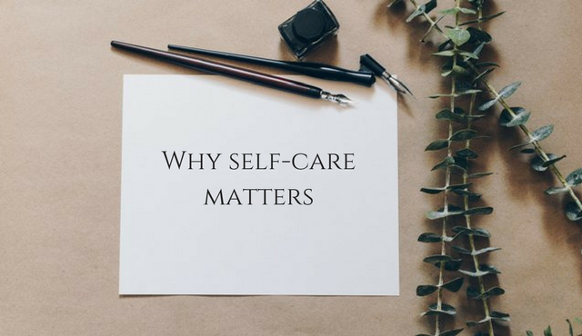 Why Self-Care Matters